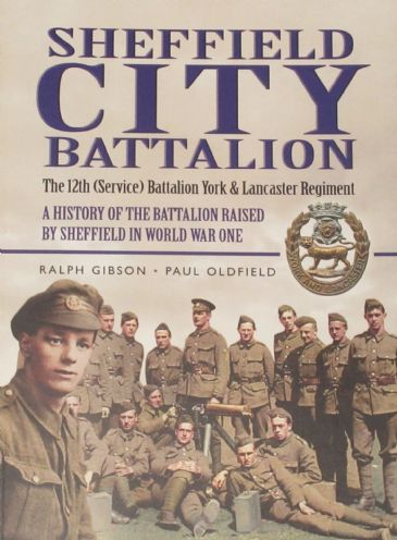 Sheffield City Battalion - The 12th (Service) Battalion York and Lancaster Regiment
